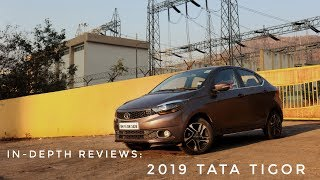 In-Depth Reviews: 2019 Tata Tigor