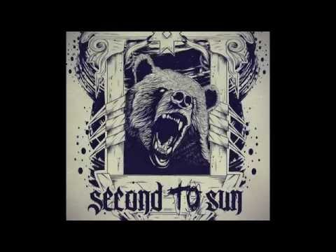 Second To Sun - Protoescapist