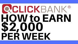 Clickbank Tutorial For Beginners | How to make $2000 per week with Clickbank