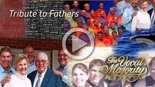 He / I Believe performed by The Vocal Majority Chorus in Honor of Father's Day