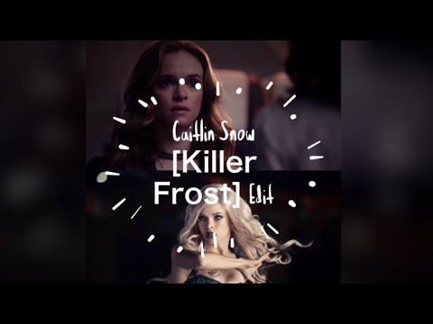 The Flash Caitlin Snow [Killer Frost] || Rockstar
