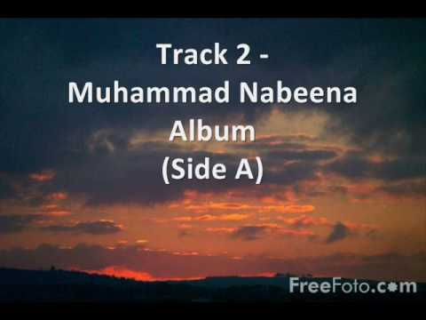 Track 2 - Muhammad Nabeena Album Side A