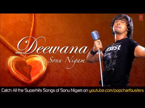 Deewana Tera Full Song (audio) | Sonu Nigam Super Hit Album Song video