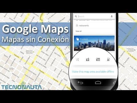 Cómo utilizar el GPS de Google Maps sin Internet (FUNCIONA 2014)