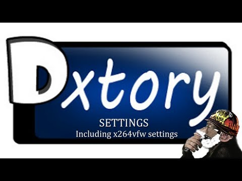 ✖ Dxtory setup best for game capture/recording also x264vfw codec settings w/ ShavedApe
