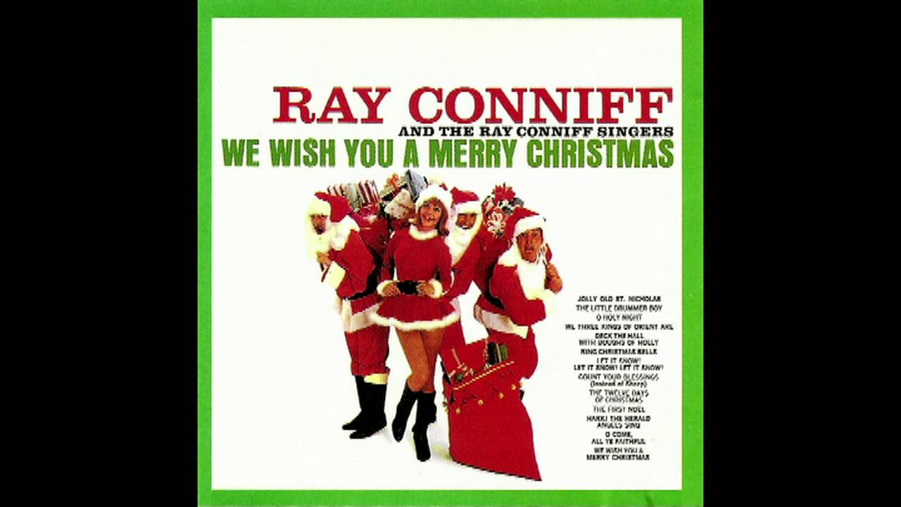 Ray Conniff Amp The Ray Connif Singers We Wish You A Merry Christmas Full CD 192 Kbps 1962