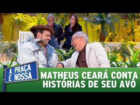 Matheus Ceará conta histórias de seu avô | A Praça é Nossa (27/07/17)