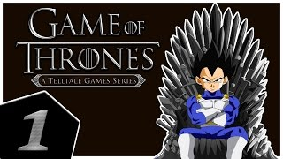 I Got Ironwood!!! - Vegeta Plays The Game Of Thrones (Telltale) Part 1