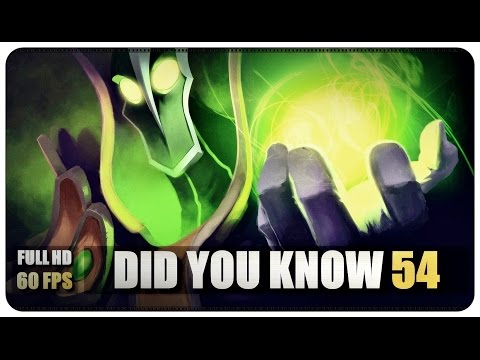Dota 2 - Did You Know - Episode 54