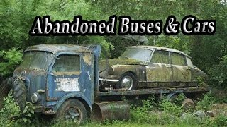 Ghost Abandoned Cars And Trucks In Woods. Abandoned Old Rusty Buses Exploring. Lost Vehicles