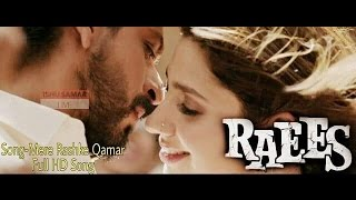 Mere Rashke Qamar Official | RAEES VIDEO SONG | Shah Rukh Khan | Mahira Khan