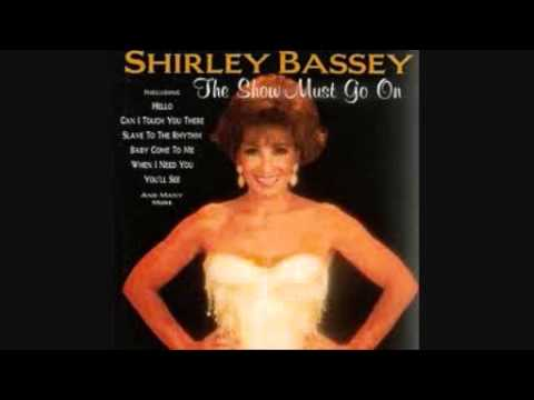 Shirley Bassey - When I need you