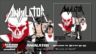 ANIALATOR - Mission of Death (audio)