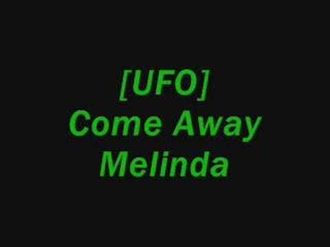 Ufo - Come Away Melinda