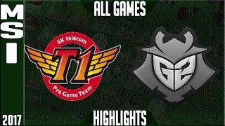 SKT T1 vs G2 Esports MSI Final Highlights - MSI 2017 Grand Final - SKT vs G2