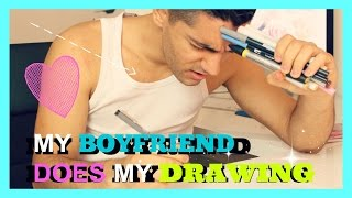MY BOYFRIEND DOES MY DRAWING | TAG !!!!!
