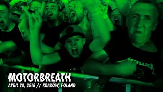 Metallica: Motorbreath (Kraków, Poland - April 28, 2018)