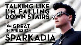 Sparkadia - Talking Like I