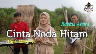 Download lagu CINTA NODA HITAM (Meggi Z) - REVINA ALVIRA (Cover Dangdut)