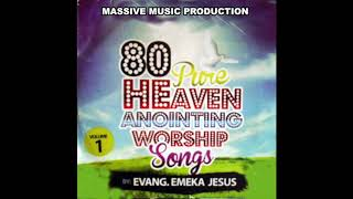 Evang  Emeka Jesus   Pure Heaven Anointing Worship Songs Official Audio