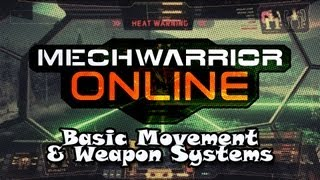 Mechwarrior Online: Basic Movement and Weapon Systems