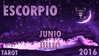 ESCORPIO~JUNIO/JULIO 2016