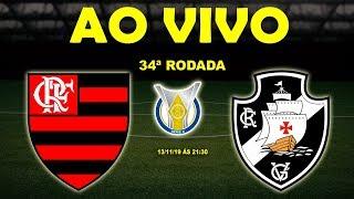 Flamengo x Vasco Ao Vivo Brasileiro Srie A 34 Rodada