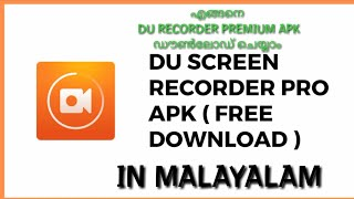 How to download #Du recorder Premium apk and some tricks and tip in Malayalam