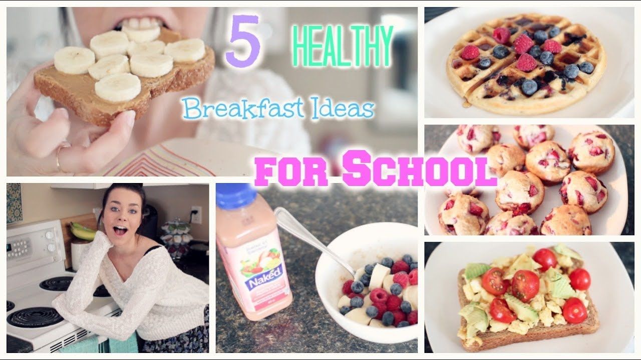 5 quick amp healthy breakfast ideas for school   youtube