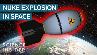 What If The Most Powerful Nuclear Bomb Explodes In Space