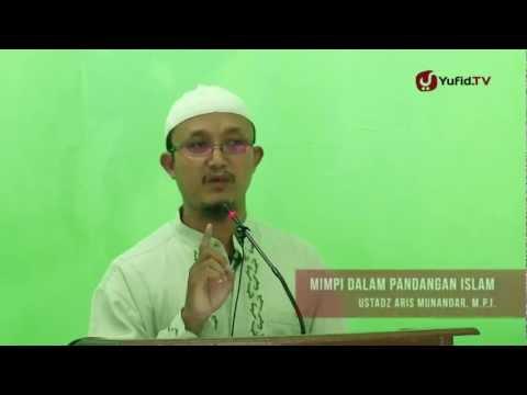 Khutbah Jumat: Mimpi Dalam Pandangan Islam - Ustadz Aris Munandar, M.P.I.