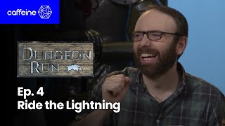 The Dungeon Run - Episode 4: Ride the Lightning