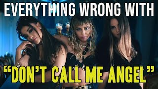 "Everything Wrong With Ariana Grande, Miley Cyrus, Lana Del Rey - ""Don't Call Me Angel"""