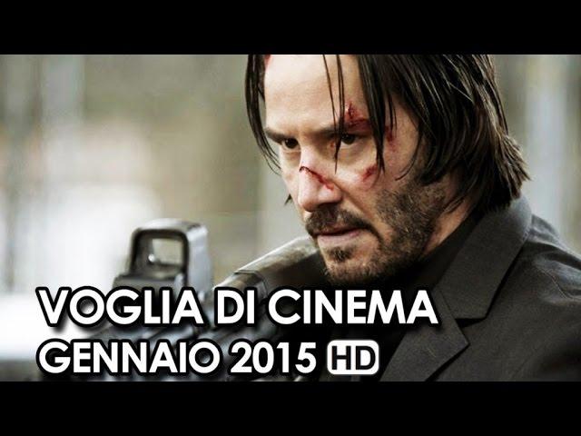 Voglia di Cinema Trailer Ufficiali dei film in Uscita a Gennaio 2015 - Movie HD