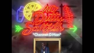 Chennet D Man - No Dutty Saltfish soca 2019