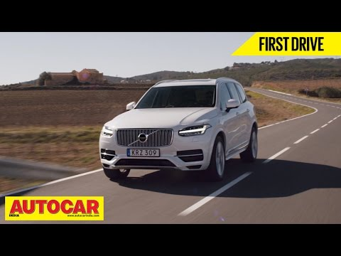 2015 Volvo XC90 | First Drive Video Review | Autocar India