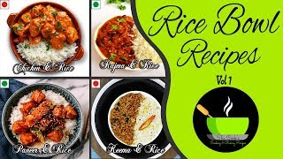 Rice Bowl Recipes | 4  Easy Rice Bowl  | Chicken Rice Bowl | Paneer Rice Bowl