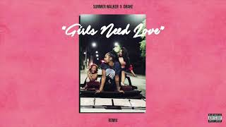 Girls Need Love Remix (DIY Acapella) - Summer Walker & Drake