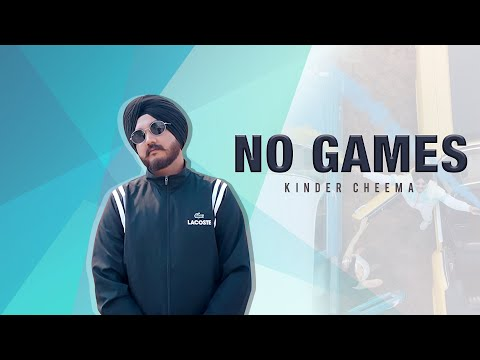 NO GAMES | KINDER CHEEMA |  OFFICIAL VIDEO | LATEST PUNJABI SONGS 2019 | RIPPLE MUSIC STUDIOS