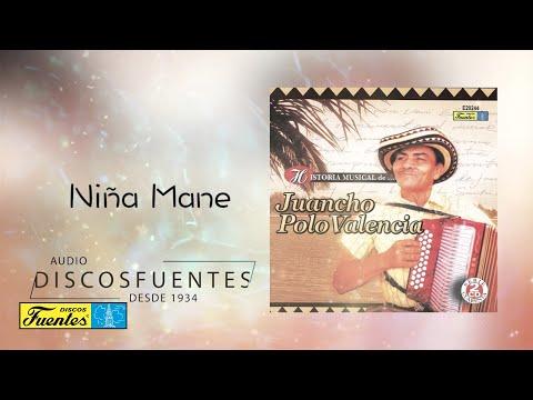 Niña mane - Juancho Polo Valencia / Discos Fuentes