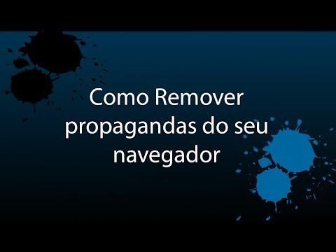 Como remover propagandas do seu navegador