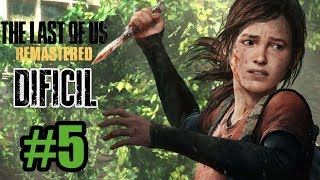 🔴 THE LAST OF US FINAL  REMASTERED MODO#DIFICIL#THELASTOFUS