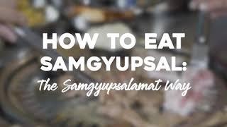 How to eat samgyupsal in samgyupsalamat 😍