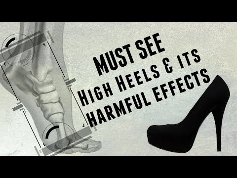 Must See! High Heels & Its Harmful Effects To The Body - #health video