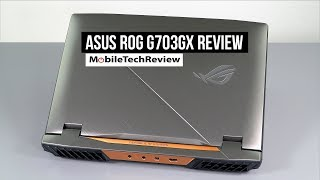 Asus ROG G703GX Review - Core i9 and NVIDIA RTX 2080 Gaming Laptop