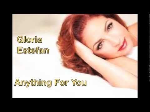 Gloria Estefan  Anything For You With Lyrics video