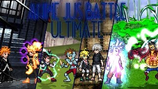 Anime JUS Battle Ultimate - FULL GAME