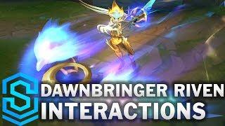 Dawnbringer Riven Special Interactions