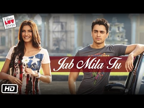 I Hate Luv Storys - Jab Mila Tu video
