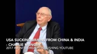 American sucking the Brains of China & India - Charlie Munger Interview 2017